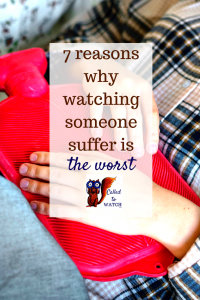 7 reasons why watching someone suffer is the worst www.calledtowatch.com _ #chronicillness #suffering #loneliness #caregiver #pain #caregiving #emotions #faith #God #Hope (1)