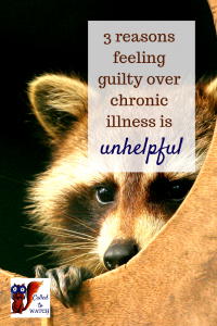 i feel guilty because i don't have a chronic illness www.calledtowatch.com _ #chronicillness #suffering #loneliness #caregiver #pain #caregiving #emotions #faith #God #Hope