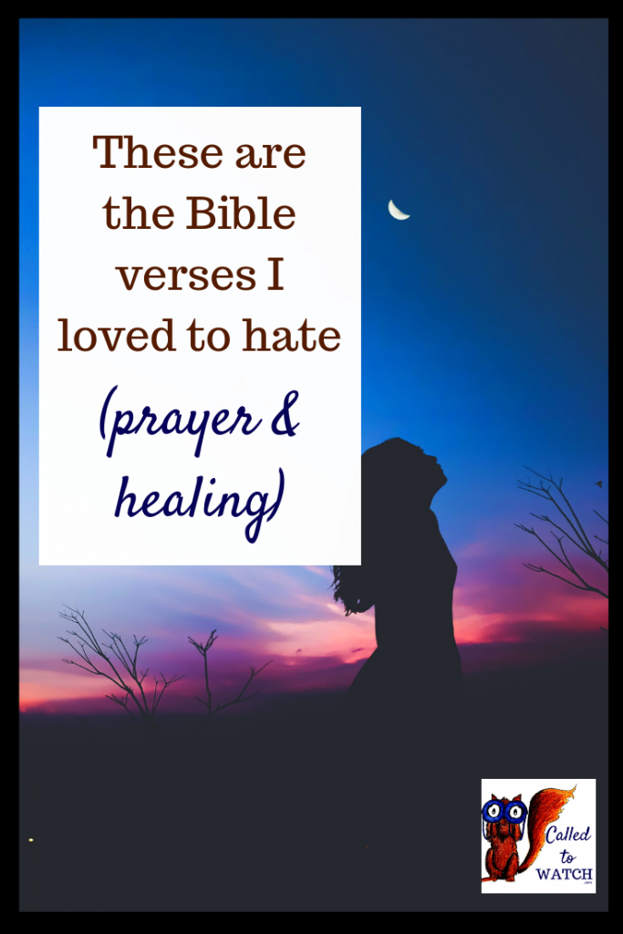 praying for healing 2 www.calledtowatch.com #chronicillness #suffering #loneliness #caregiver #pain #caregiving #spoonie #faith #God #Hope