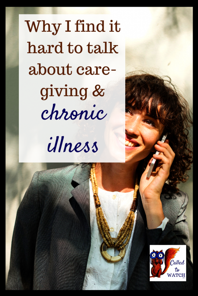 talking about chronic illness #chronicillness #suffering #loneliness #caregiver #pain #caregiving #spoonie #faith #God #Hope