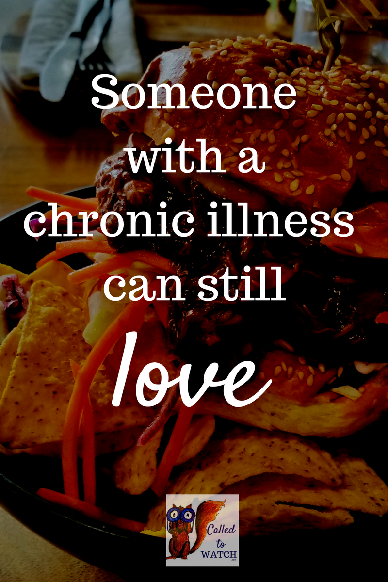 someone with a chronic illness can still love