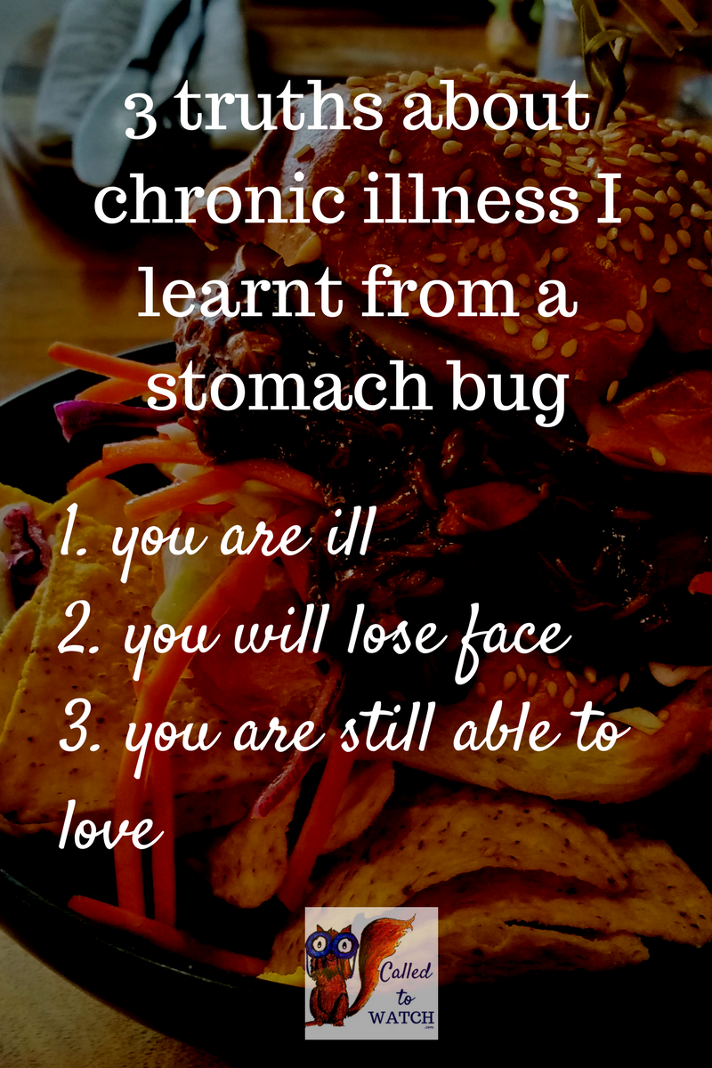 three truths I learnt about chronic illness from the stomach bug