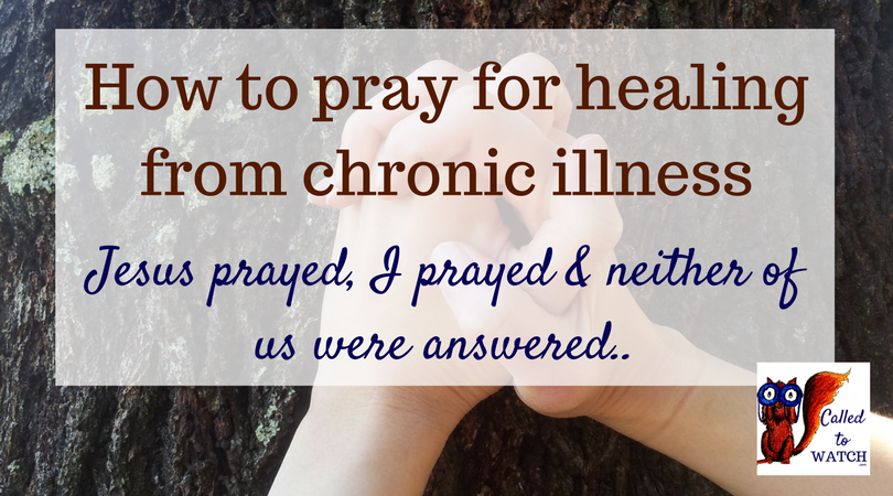 I have prayed for my mum_s healing for over fifteen years. Other people prayed long before I came around... www.calledtowatch.com #chronicillness #suffering #loneliness #caregiver #pai