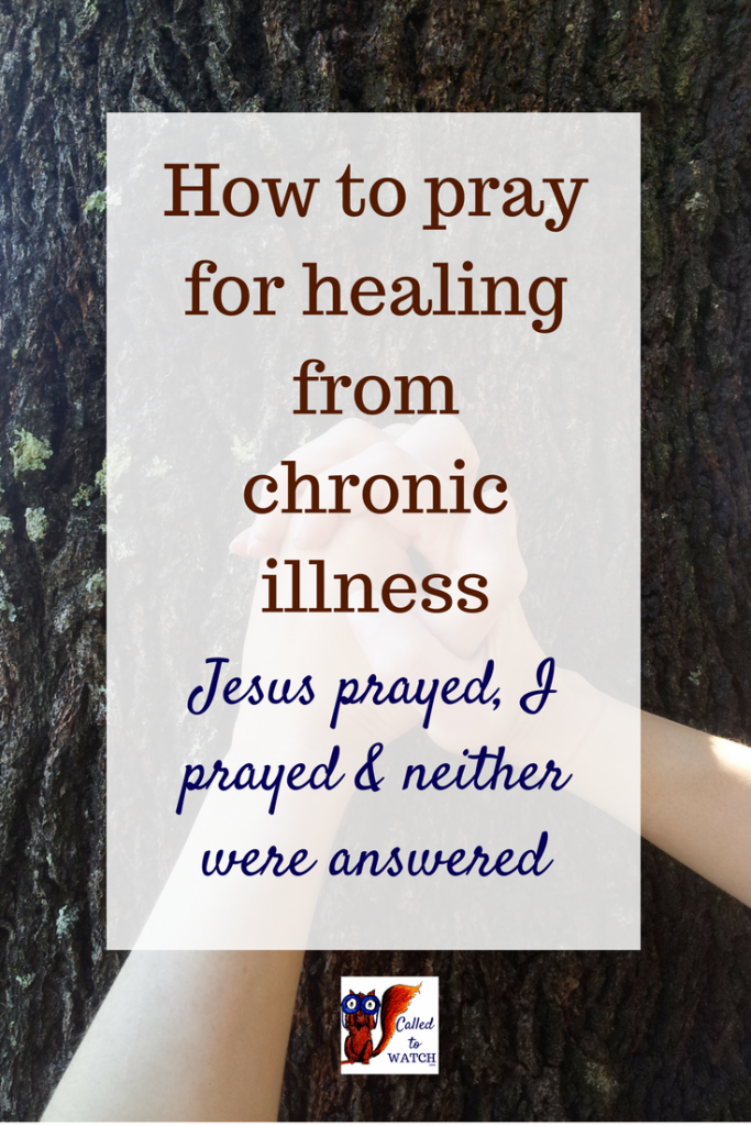 I have prayed for my mum_s healing for over fifteen years. Other people prayed long before I came around... www.calledtowatch.com #chronicillness #suffering #loneliness #caregiver #pain