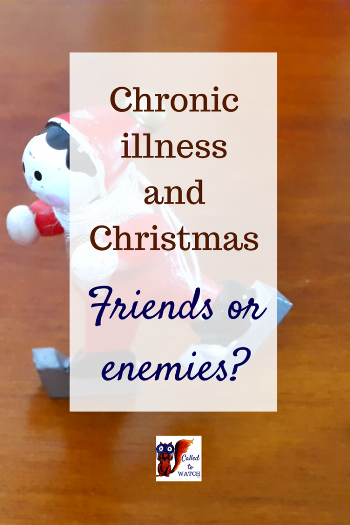 Over Christmas I spend more time with family. This means I also spend more time with chronic illness.. www.calledtowatch.com #chronicillness #suffering #loneliness #caregiver #pain #pray