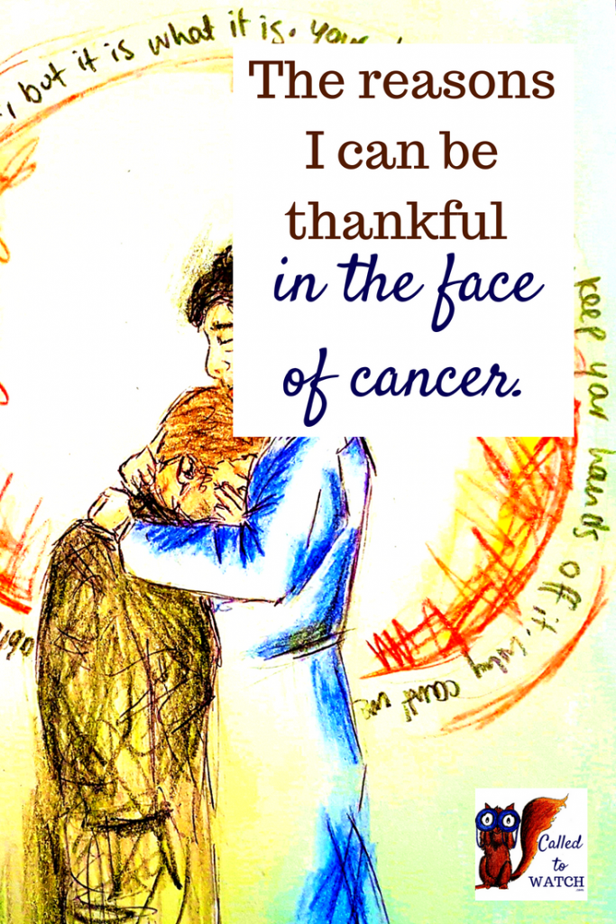 I am thankful cliche cancer www.calledtowatch.com _ #chronicillness #suffering #loneliness #caregiver #pain #caregiving #emotions #faith #God #Hope