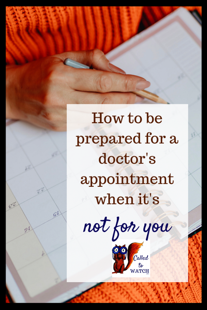 attend loved ones doctors appointment 2 www.calledtowatch.com #chronicillness #suffering #loneliness #caregiver #pain #caregiving #spoonie #faith #God #Hope
