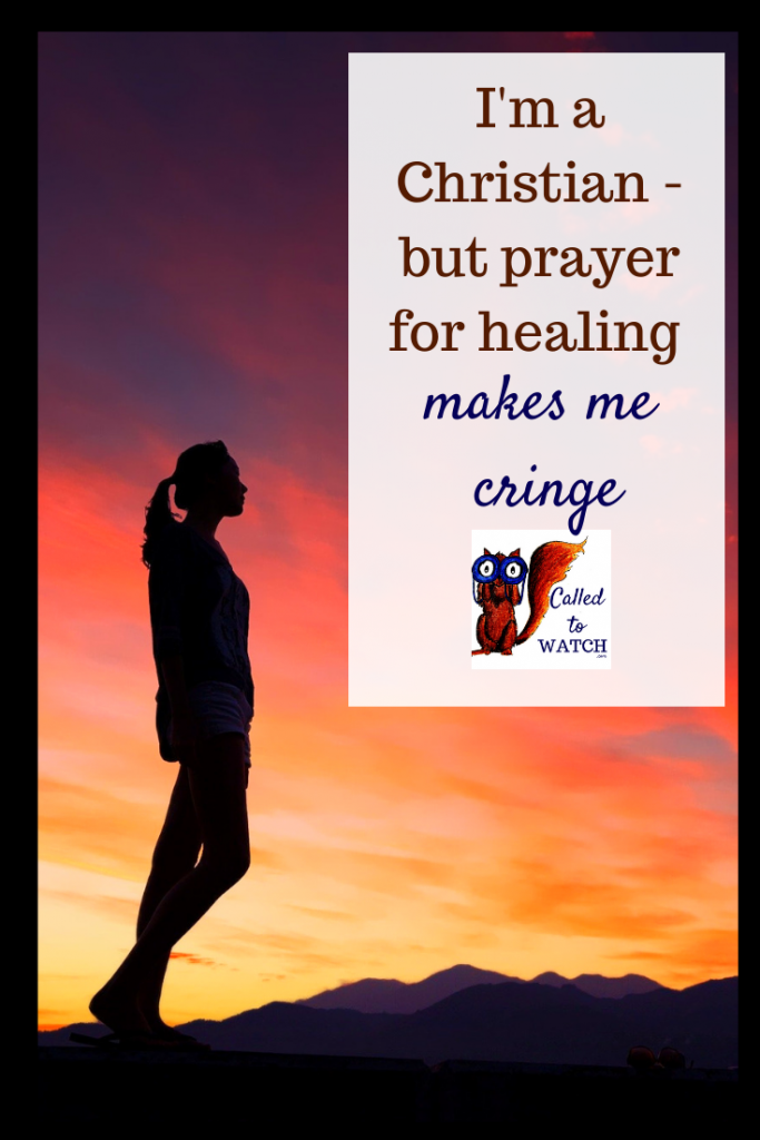 offer to pray make me uncomfortable www.calledtowatch.com #caregiver #struggle #chronicillness #writer #hope #chronic #faith #watching #spoonie
